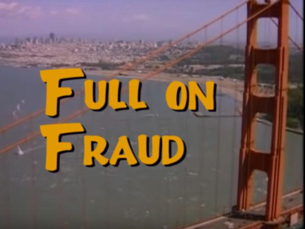 Full on fraud