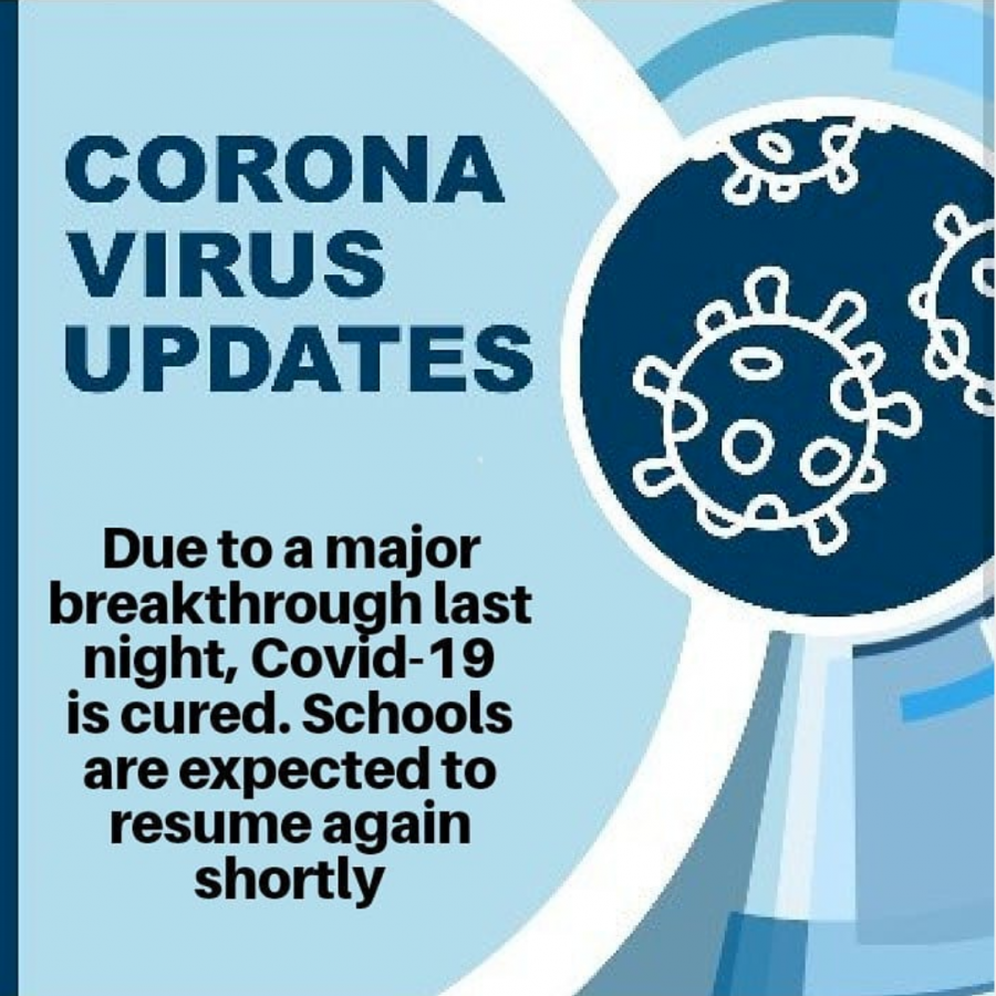 For April Fools, LAHS Memes decided to edit The Talon's coronavirus update to display that the coronavirus was cured and school would be back in session.